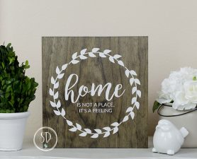 Home is not a place, it's a feeling rustic wood sign, Farmhouse Sign, Farmhouse Decor