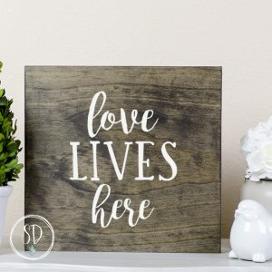 Love Lives Here Dark Walnut Rustic Sign, Farmhouse Sign, Farmhouse Decor